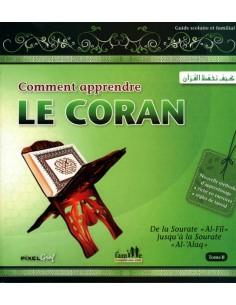 Comment Apprendre le Coran Vol 2