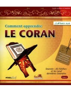 Comment Apprendre le Coran Vol 1