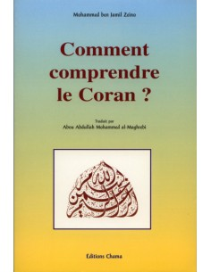 COMMENT COMPRENDRE LE CORAN