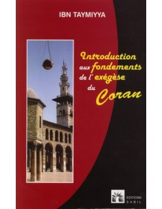 Introduction aux fondements de l'exégès du Coran