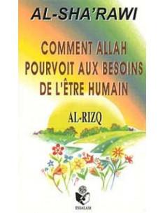 Comment Allah pourvoit aux besoins de l'etre humain