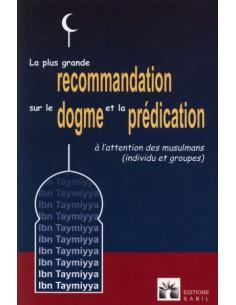 La plus grande recommandation sur le dogme et la prédication