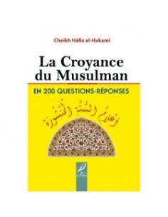 La Croyance du Musulman (en 200 questions-réponses)