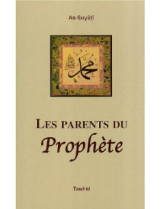 Les parents du Prophete