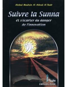 Suivre la sunna et s'écarter du danger de l'innovation