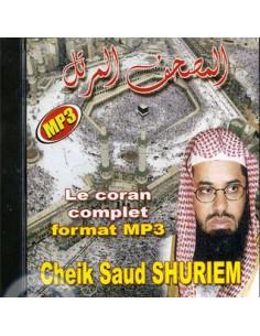 CD Le Coran complet MP3 du Cheikh Saud Shureim