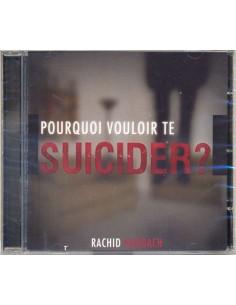 CD-Pourquoi vouloir te suicider?
