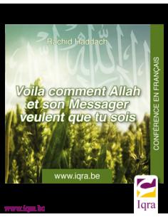 CD- Voila comment Allah et Son Messager veulent que tu sois