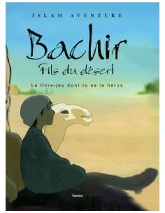 Bachir fils du desert (Islam aventure)