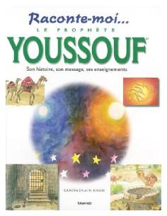 Raconte-moi...Le prophete Youssouf