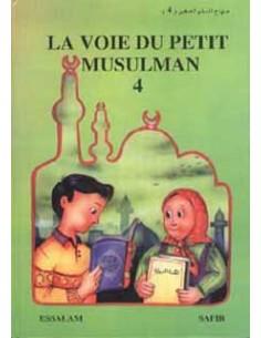 La voie du petit Musulman (4)