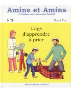 Amine et Amina L'âge d'apprendre à prier (2)