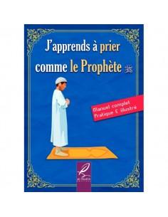 J'apprends à prier comme le Prophète