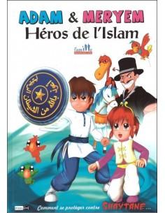 Adam et Meryem Héros de l'Islam