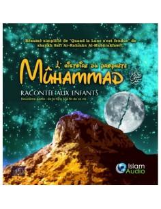 L'histoire du prophète Muhammad racontée aux enfants  2 ème partie  , cd audio
