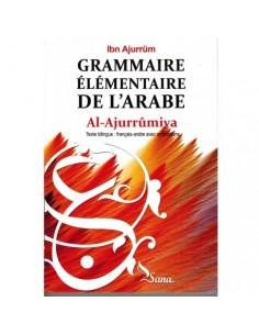 Al-Ajurrumiya - Grammaire élémentaire de l'arabe