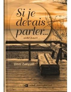 Si je devais parler…, de Umm Zakiyyah (Roman)