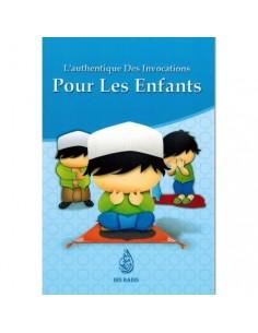 L'AUTHENTIQUE DES INVOCATIONS POUR LES ENFANTS