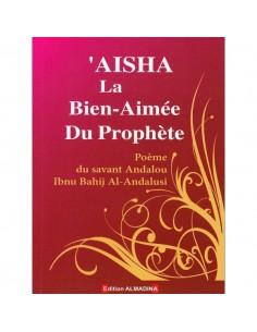 'Aisha la bien-aimée du Prophète