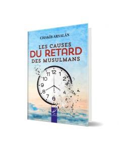 Les causes du retard des musulmans