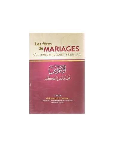 Les fêtes de mariages coutumes et jugements religieux