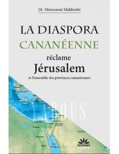 La diaspora Cananéenne réclame Jerusalem