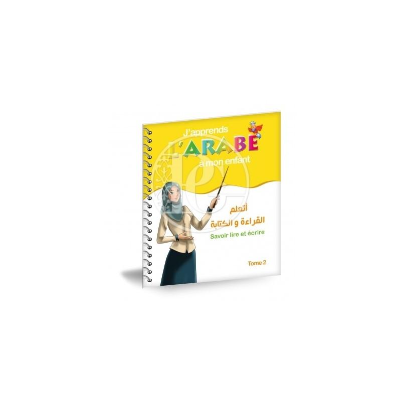J'apprends l'arabe à mon enfant tome 2