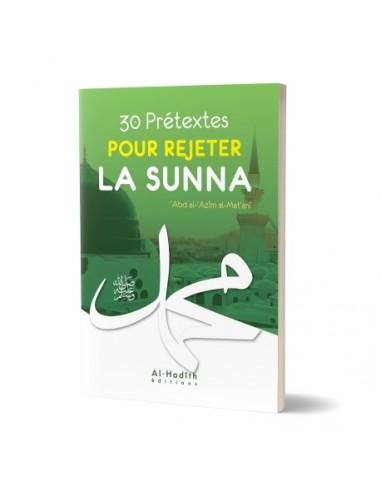 30 prétextes pour rejeter la sunna