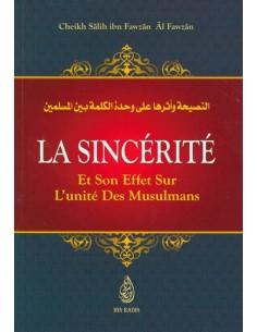La Sincérité et son Effet sur l'Unité des Musulmans