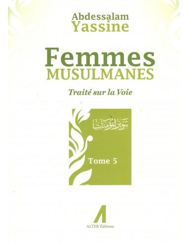 Femmes Musulmanes - traité sur la voie