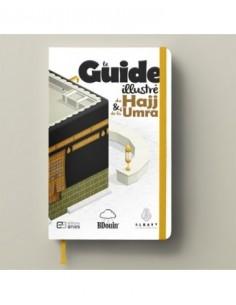 Le guide du Hajj et de la 'umra