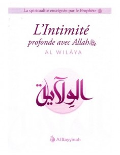 L'intimité Profonde Avec Allah Al Wilaya